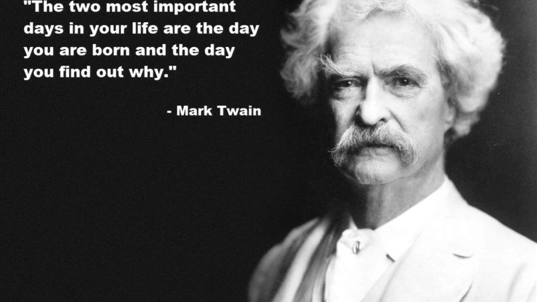 What's important by Mark Twain